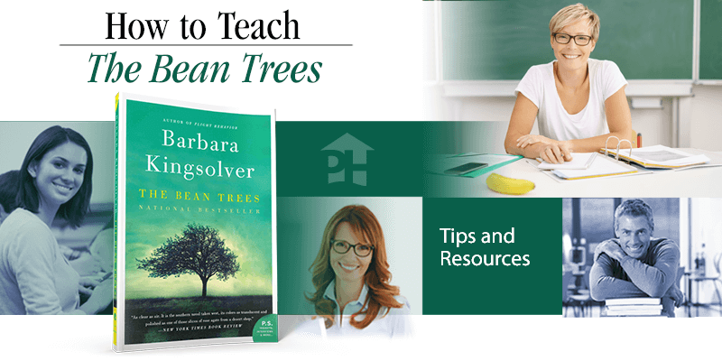 How to Teach The Bean Trees
